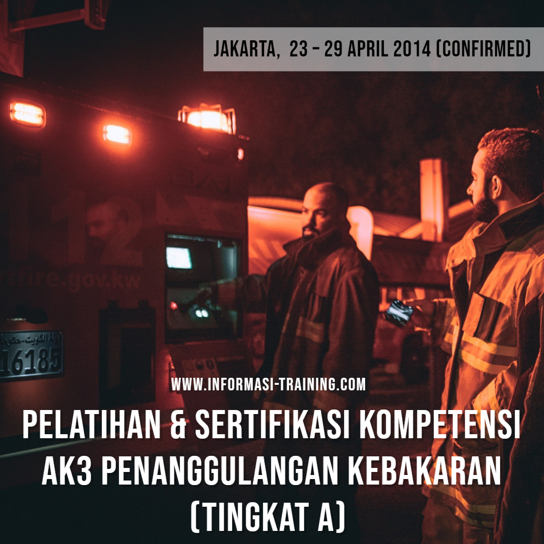 sertifikasi ahli k3 kebakaran
