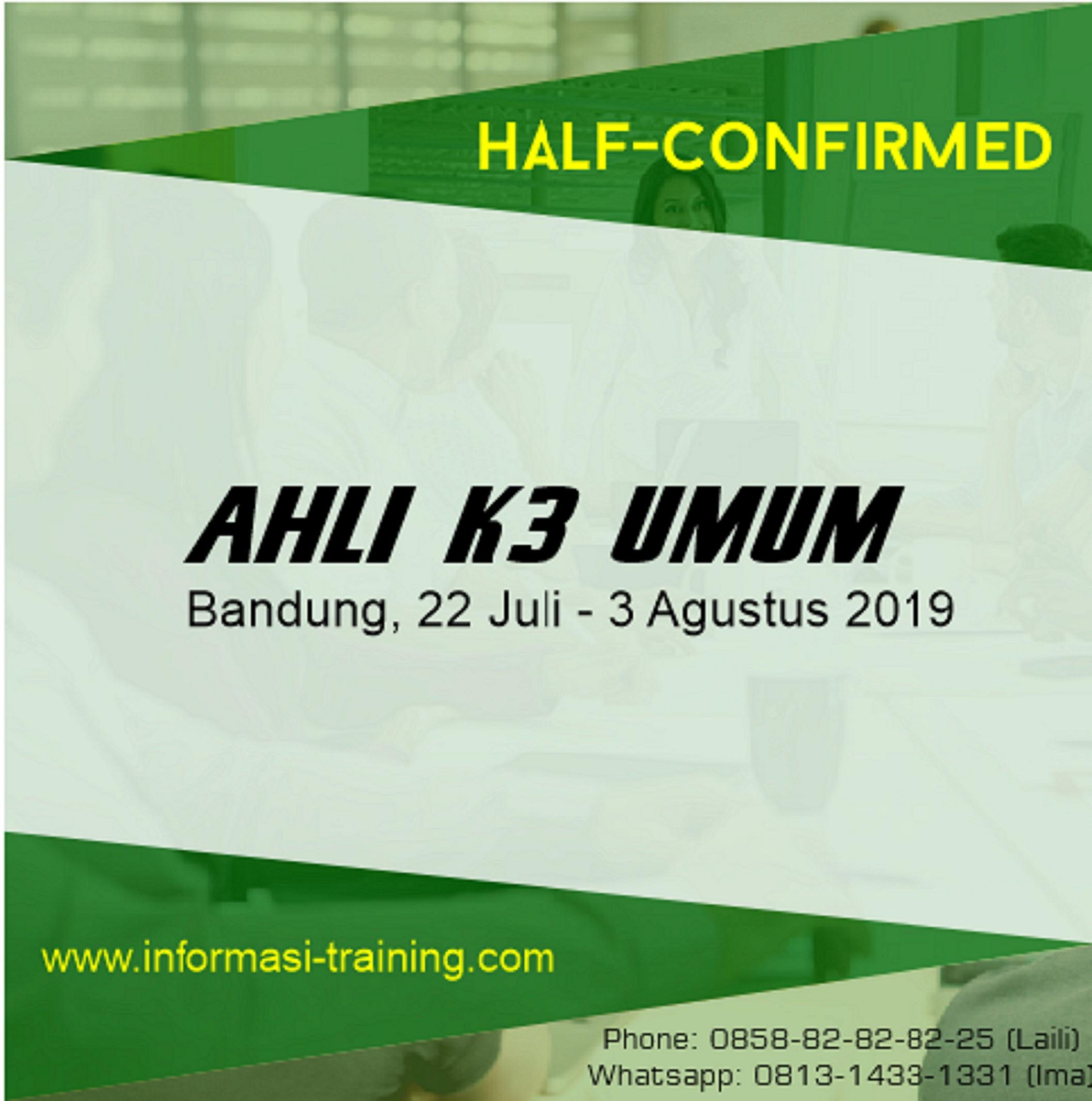 AHLI K3 UMUM: Sertifikasi Kemenakertrans RI (ALMOST RUNNING)