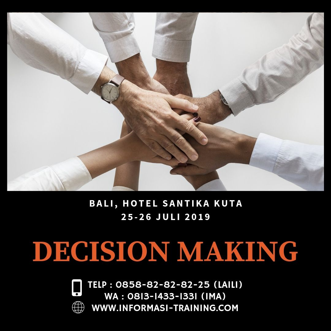 DECISION MAKING – Pasti Jalan