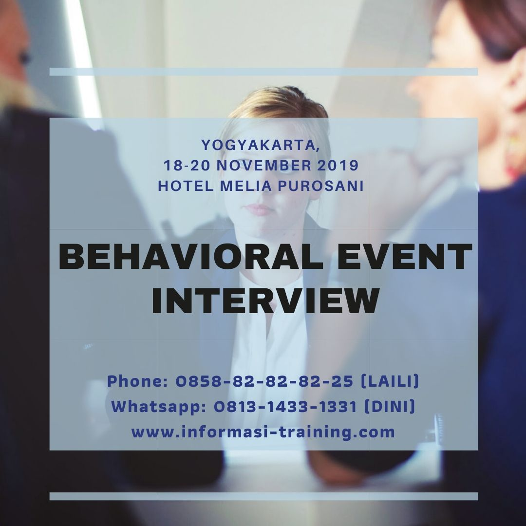 BEHAVIORAL EVENT INTERVIEW – Available Online
