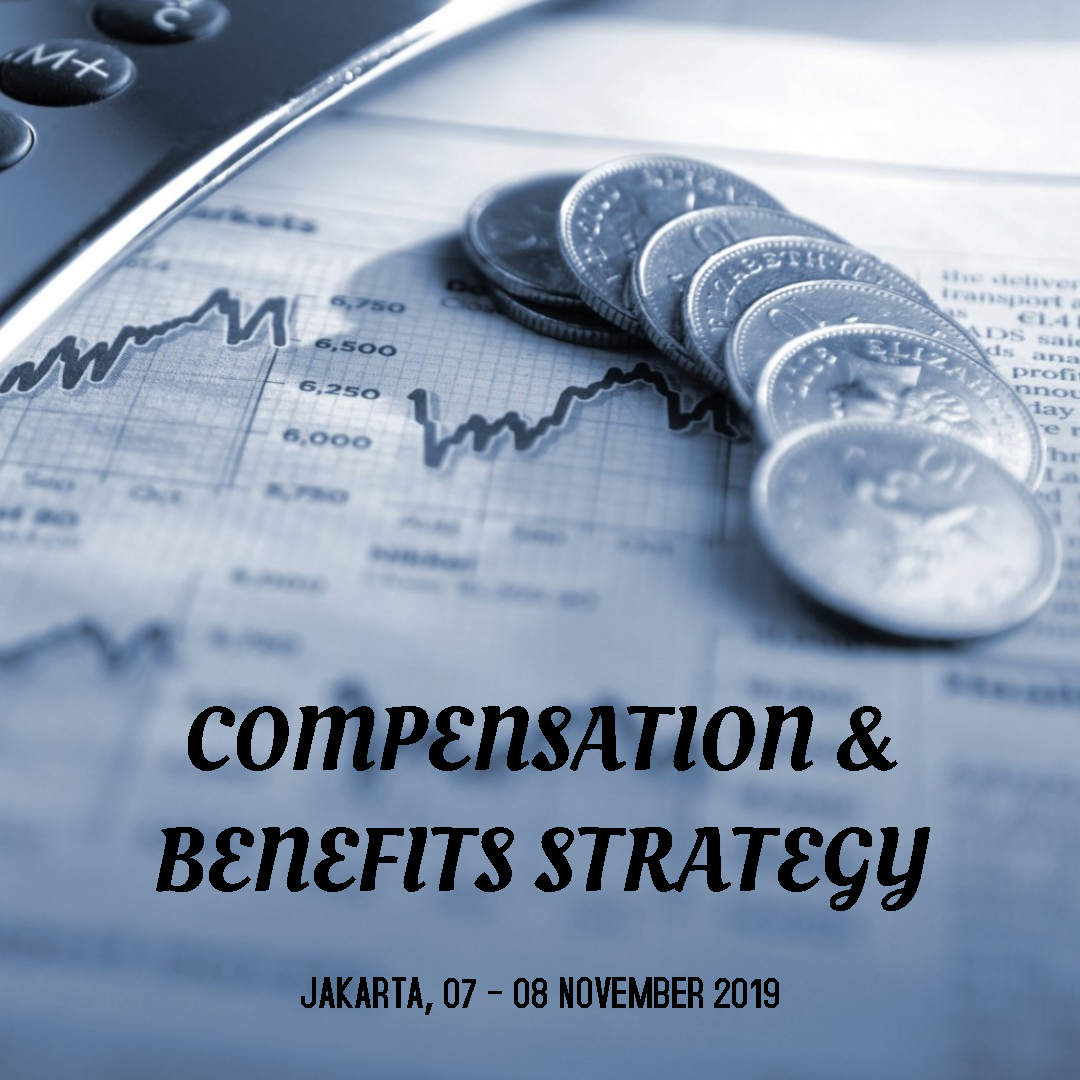 COMPENSATION & BENEFITS STRATEGY