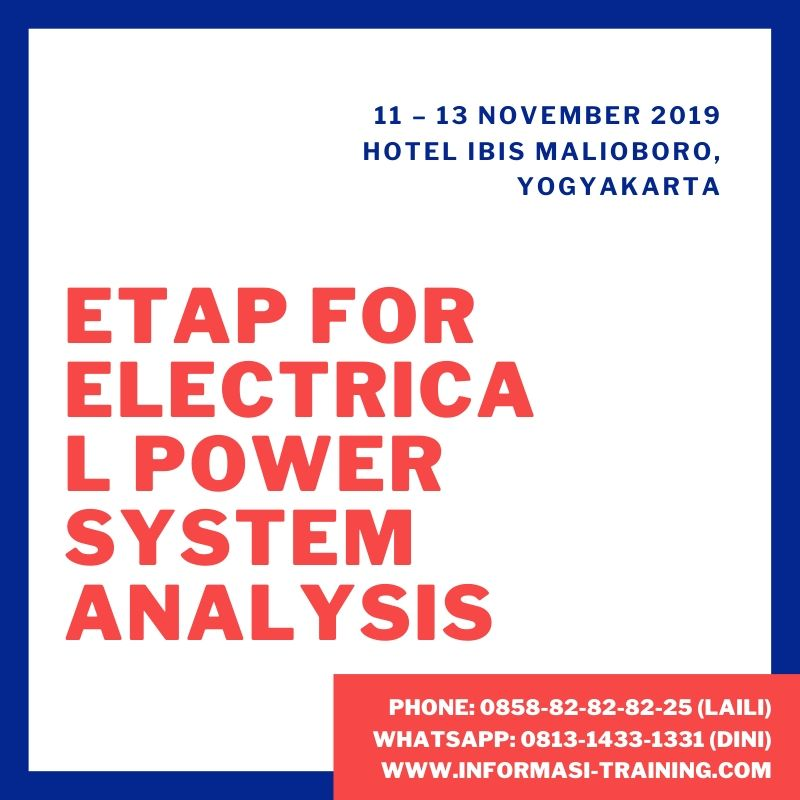 ETAP: ELECTRICAL POWER SYSTEM ANALYSIS – Available Online